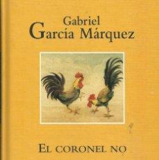 Libros: EL CORONEL NO TIENE QUIEN LE ESCRIBA / GABRIEL GARCÍA MÁRQUEZ.. Lote 263175690