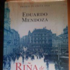 Libros: EDUARDO MENDOZA. RIÑA DE GATOS. Lote 263200865