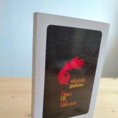 Livros: EL LIBRO DE LOS ABRAZOS. AUTOR: EDUARDO GALEANO. Lote 264677999