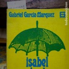 Libros: GARCIA MARQUEZ GABRIEL.ISABEL VIENDO LLOVER EN MACONDO. Lote 265881513