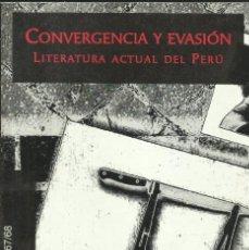 """Libros: CONVERGENCIA Y EVASIÓN. LITERATURA ACTUAL DEL PERÚ (2007). / REVISTA """"LA PÁGINA"""".. Lote 266058033"""