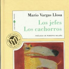 Libros: LOS JEFES. LOS CACHORROS. / MARIO VARGAS LLOSA.. Lote 266527243