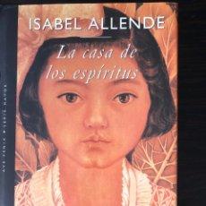 """Libros: LIBRO """"LA CASA DE LOS ESPÍRITUS"""", ISABEL ALLENDE. Lote 266561868"""