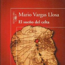 Libros: EL SUEÑO DEL CELTA / MARIO VARGAS LLOSA.. Lote 267276114