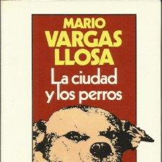 Libros: LA CIUDAD Y LOS PERROS / VARGAS LLOSA.. Lote 268584414