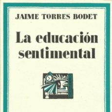 Libros: LA EDUCACIÓN SENTIMENTAL / JAIME TORRES BODET. Lote 269295543