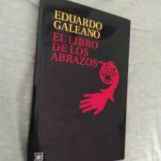 Libros: EL LIBRO DE LOS ABRAZOS GALEANO. Lote 269706238