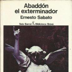 Libros: ABABDÓN EL EXTERMINADOR / ERNESTO SÁBATO.. Lote 269743738