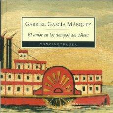 Libros: EL AMOR EN LOS TIEMPOS DEL CÓLERA / GABRIEL GARCÍA MÁRQUEZ.. Lote 270907988