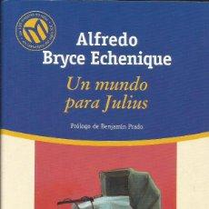 Libros: UN MUNDO PARA JULIUS / ALFREDO BRYCE ECHENIQUE.. Lote 274636008