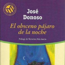 Libros: EL OBSCENO PÁJARO DE LA NOCHE / JOSÉ DONOSO.. Lote 275113578