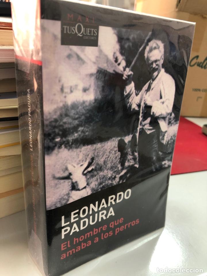 LEONARDO PADURA - EL HOMBRE QUE AMABA A LOS PERROS - TUSQUETS (Libros Nuevos - Narrativa - Literatura Hispanoamericana)