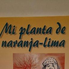 Libros: MI PLANTA DE NARANJA-LIMA DE JOSÉ MAURO DE VASCONCELOS. Lote 278296068
