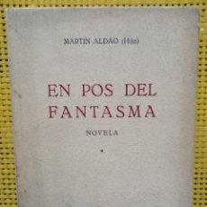 Libros: EN POS DEL FANTASMA - MARTÍN ALDAO (HIJO) - EL BIBLIÓFILO - BUENOS AIRES 1938. Lote 278453708