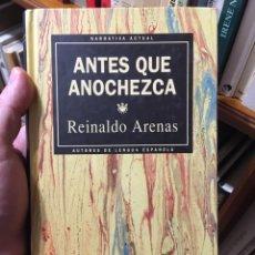 Libros: ANTES QUE ANOCHEZCA (NOVELA). REINALDO ARENAS. Lote 284398613