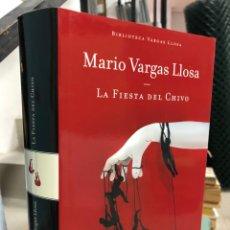 Libros: MARIO VARGAS LLOSA: LA FIESTA DEL CHIVO-ALFAGUARA. Lote 285966573