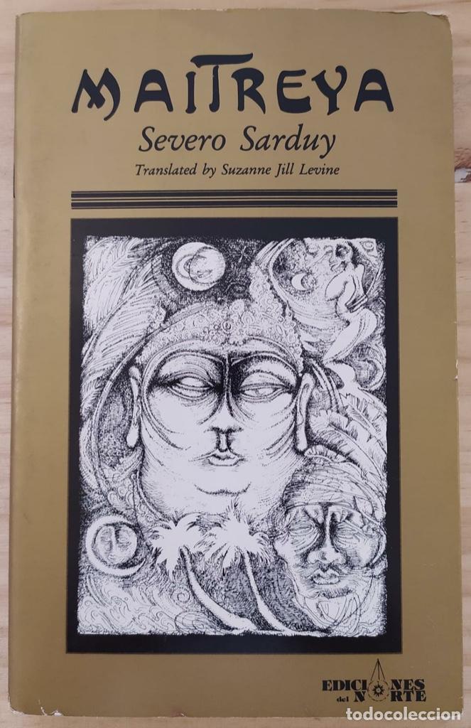SEVERO SARDUY- MAITREYA (EN INGLÉS) (Libros Nuevos - Narrativa - Literatura Hispanoamericana)