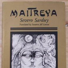 Libros: SEVERO SARDUY- MAITREYA (EN INGLÉS). Lote 288863213