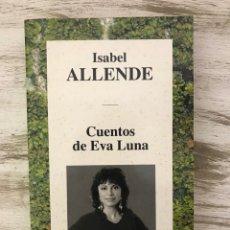 """Libros: LIBRO """"CUENTOS DE EVA LUNA"""" DE ISABEL ALLENDE.. Lote 294966358"""