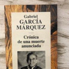 """Libros: LIBRO """"CRONICAS DE UNA MUERTE ANUNCIADA"""" DE GABRIEL GARCIA MARQUEZ. Lote 294966893"""