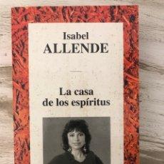 """Libros: LIBRO """"LA CASA DE LOS ESPIRITUS"""" DE ISABEL ALLENDE. Lote 295376708"""