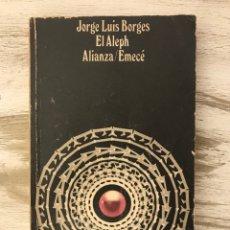 Libros: LIBRO (EL ALEPH/ALIANZA/EMECEE) DE JOSE LUIS BORGES. Lote 295524278