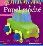 ARTESANÍA. MANUALIDADES. PAPEL MACHÉ - MURIEL DAMASIO. COLECCIÓN LOS PEQUEÑOS CREADORES (Libros Nuevos - Literatura Infantil y Juvenil - Literatura Infantil)