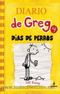 INFANTIL. JUVENIL. DIARIO DE GREG 4. DIAS DE PERROS - JEFF KINNEY (CARTONÉ) (Libros Nuevos - Literatura Infantil y Juvenil - Literatura Infantil)
