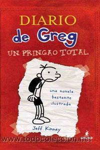 INFANTIL. JUVENIL. DIARIO DE GREG 1. UN PRINGAO TOTAL - JEFF KINNEY (CARTONÉ) (Libros Nuevos - Literatura Infantil y Juvenil - Literatura Infantil)