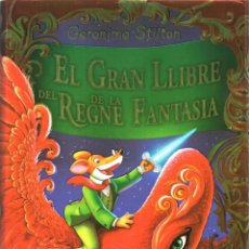 Libros: GERONIMO STILTON: EL GRAN LLIBRE DEL REGNE DE LA FANTASIA - DESTINO, ESTRELLA POLAR 2014 (NUEVO). Lote 82705114