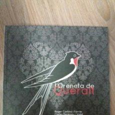 Libros: BERGA LLIBRE INFANTIL L'ORENETA DE QUERALT . Lote 88977388