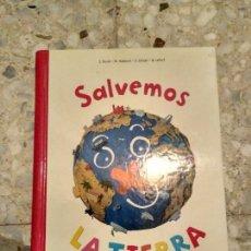 Libros: SALVEMOS LA TIERRA. Lote 83024468