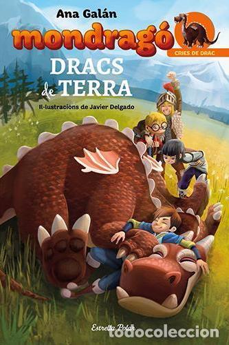 MONDRAGÓ. DRACS DE TERRA (EN CATALÀ) (Libros Nuevos - Literatura Infantil y Juvenil - Literatura Infantil)
