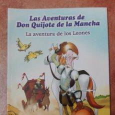 Libros: LAS AVENTURAS DE DON QUIJOTE DE LA MANCHA LA AVENTURA DE LOS LEONES. Lote 95859591