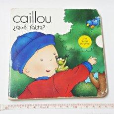 Libros: LIBRO CAILLOU DIME QUE FALTA. Lote 97980891