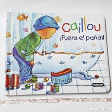 Libros: LIBRO CAILLOU FUERA EL PAÑAL.. Lote 97981115
