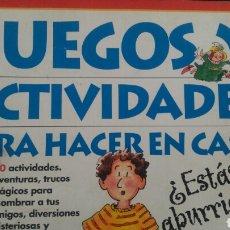Libros: JUEGOS Y ACTIVIDADES PARA HACER EN CASA . Lote 99070799