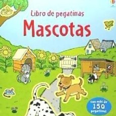 Libros: MASCOTAS LIBRO PEGATINAS USBORNE. Lote 104281931