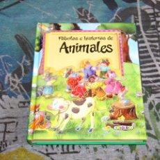Libros: FÁBULAS E HISTORIAS DE ANIMALES - EDICIONES TODOLIBRO. Lote 94538186
