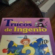 Libros: MAS DE 100 TRUCOS DE INGENIO. Lote 112145062