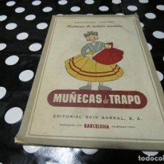 Libros: ENCANTADOR LIBRITO LABORES MUÑECAS DE TRAPO SEIX BARRAL, ANTIGUO. Lote 117244723