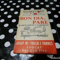 Libros: LIBRO BIBLIOTECA EN PATUFET BON DIA PARE RAMON FOLCH I CAMARASA. Lote 117245227