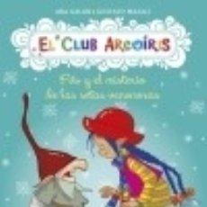 Livros: CLUB ARCOIRIS 6 FILO Y EL MISTERIO DE LAS SETAS VENENOSAS. Lote 76112590