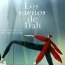 Libros: LOS SUEÑOS DE DALÍ DIÁLOGO. Lote 67918211