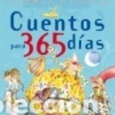 Libros: CUENTOS PARA 365 DÍAS. GLORIA FUERTES. Lote 82871322