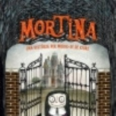 Libros: MORTINA. Lote 128227308