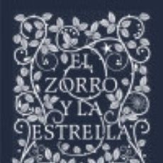 Libros: EL ZORRO Y LA ESTRELLA. Lote 128227606