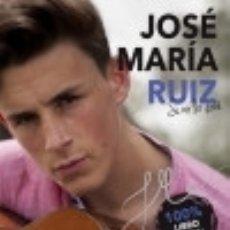 Libros: JOSÉ MARÍA RUIZ. SI NO LO SOÑÉ. Lote 128227640