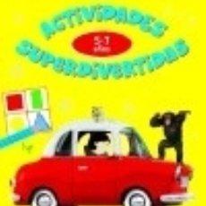 Libros: ACTIVIDADES SUPERDIVERTIDAS, 5-7 AÑOS. Lote 128227792