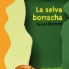 Libros: LA SELVA BORRACHA. Lote 128228168